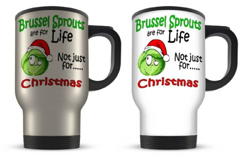 14oz Brussel Sprouts Are For Life Not Just For Christmas Aluminium Travel Mug